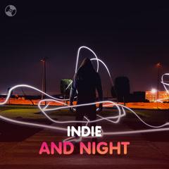 Indie & Night