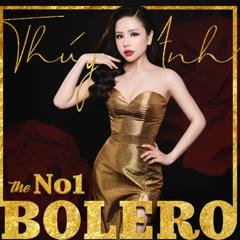 The No.1 Bolero - Thúy Anh