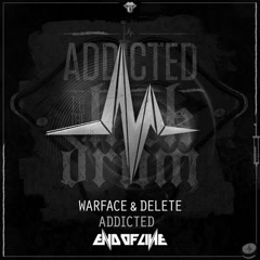 Addicted (Single) - Warface, Delete