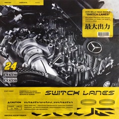 Switch Lanes (Single)