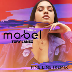 Fine Line (Remix) - Mabel