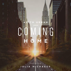 Coming Home (Single) - Keith Urban