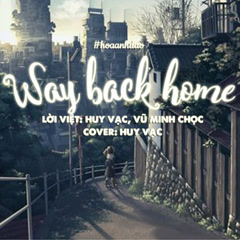 Way Back Home (Cover) (Single) - Huy Vạc