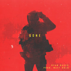Gone (Single) - Ryan Oakes