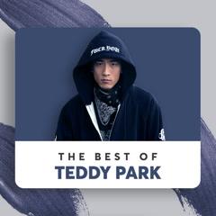 Những Sáng Tác Hay Nhất Của Teddy Park - BIGBANG, 2NE1, Black Pink, Lee Hi, Se7en