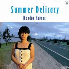 Summer Delicacy - Naoko Kawai
