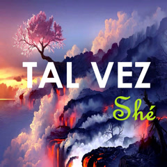 Tal Vez Shé (Single)