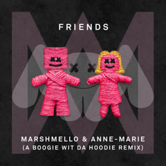 FRIENDS (A Boogie Wit Da Hoodie Remix) - Marshmello, Anne-Marie