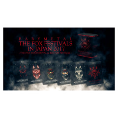 THE FOX FESTIVALS IN JAPAN 2017 - BLACK FOX FESTIVAL - BABYMETAL