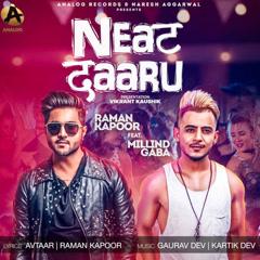 Neat Daaru (Single) - Raman Kapoor