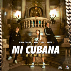 Mi Cubana Remix (Single) - Eladio Carrion, Khea, Cazzu, Ecko