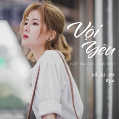 Vội Yêu (Single) - Pyn