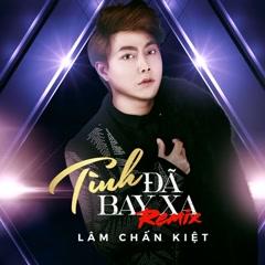 Tình Đã Bay Xa (Remix) (Single)