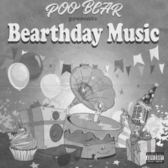 Poo Bear Presents Bearthday Music