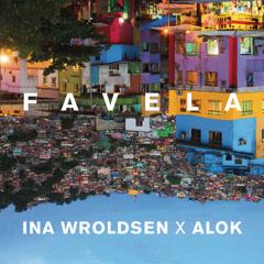 Favela (Single) - Ina Wroldsen, Alok