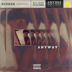 Anyway (Single) - Ray Vans, Dylan Reese