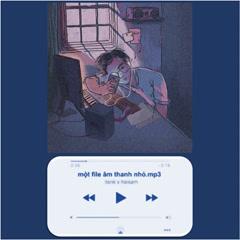 Một File Âm Thanh Nhỏ (Single) - Hải Sâm, Itsnk