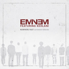 Nowhere Fast (Extended Version) (Clean Version) - Eminem