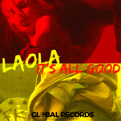 It's All Good (Single) - Laola