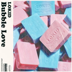 Bubble Love (EP) - Lokid