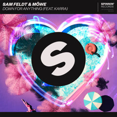 Down For Anything (Single) - Sam Feldt, MÖWE