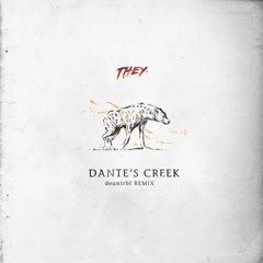 Dante's Creek (Deantrbl Remix)