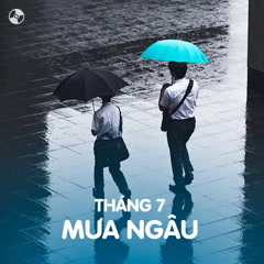 Tháng 7 Mưa Ngâu - Various Artists
