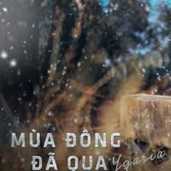 Mùa Đông Đã Qua (Single) - Ygaria