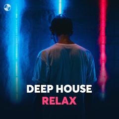 Deep House Relax