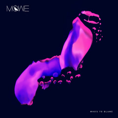 Who's To Blame (Single) - MÖWE