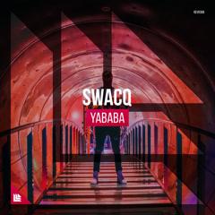 Yababa (Single) - SWACQ