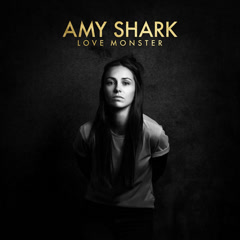 Love Monster - Amy Shark