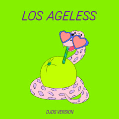 Los Ageless (DJDS Version) - St. Vincent