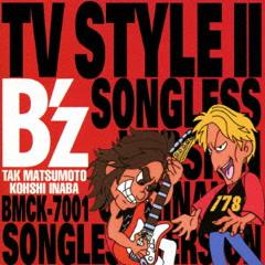 TV Style II - B'z
