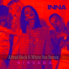 Nirvana (Alfred Beck & White Vox Remix) - Inna