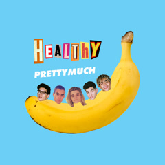 Healthy (Single) - PRETTYMUCH