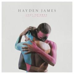 Just Friends (Single) - Hayden James