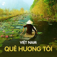Việt Nam Quê Hương Tôi - Various Artists