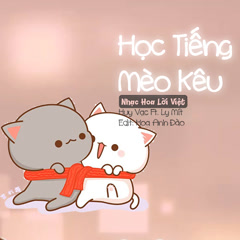Học Tiếng Mèo Kêu (Cover) (single)