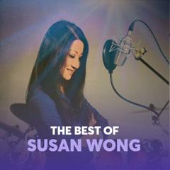 Những Bài Hát Hay Nhất Của Susan Wong