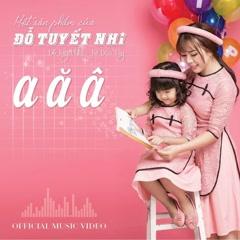 A Ă Â (Single) - Đỗ Tuyết Nhi
