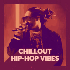 Chillout Hip-Hop Vibes