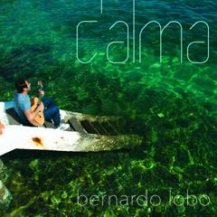 C'Alma - Bernardo Lobo