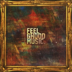 FeelGhood - FeelGhoodMusic