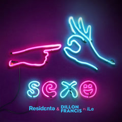 Sexo (Single) - Residente, Dillon Francis