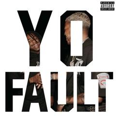 Yo Fault (Single)