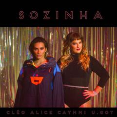 Sozinha (U.GOT Remix) - Alice Caymmi, CLEO, U.GOT