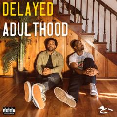 Delayed Adulthood