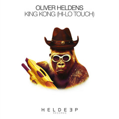 King Kong (HI-LO Touch) - Oliver Heldens