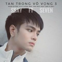 Tan Trong Vô Vọng 3 (Single)